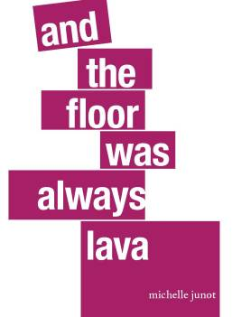 and the floor was always lava cover